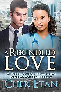 A Rekindled Love (BWWM Romance)