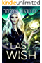 Last Wish (Highland Magic Book 4) (English Edition)