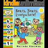 Bear, Bears, Everywhere!: A Fun Rhyming Bedtime Story - Picture Book / Beginner Reader (Ages 2-5) (Bears Everywhere Beginner Readers 1)