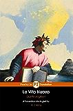 La Vita Nuova (Translated, Illustrated): The New Life