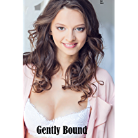 Gently Bound (English Edition)
