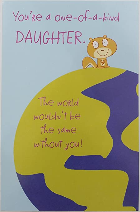 Amazon Com You Re A One Of A Kind Daughter Happy Birthday Greeting