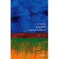 Light: A Very Short Introduction (Very Short Introductions)