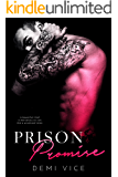 Prison Promise (Prison Saints Book 1)