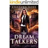The Dream Talkers (Lost Souls Academy Book 2)