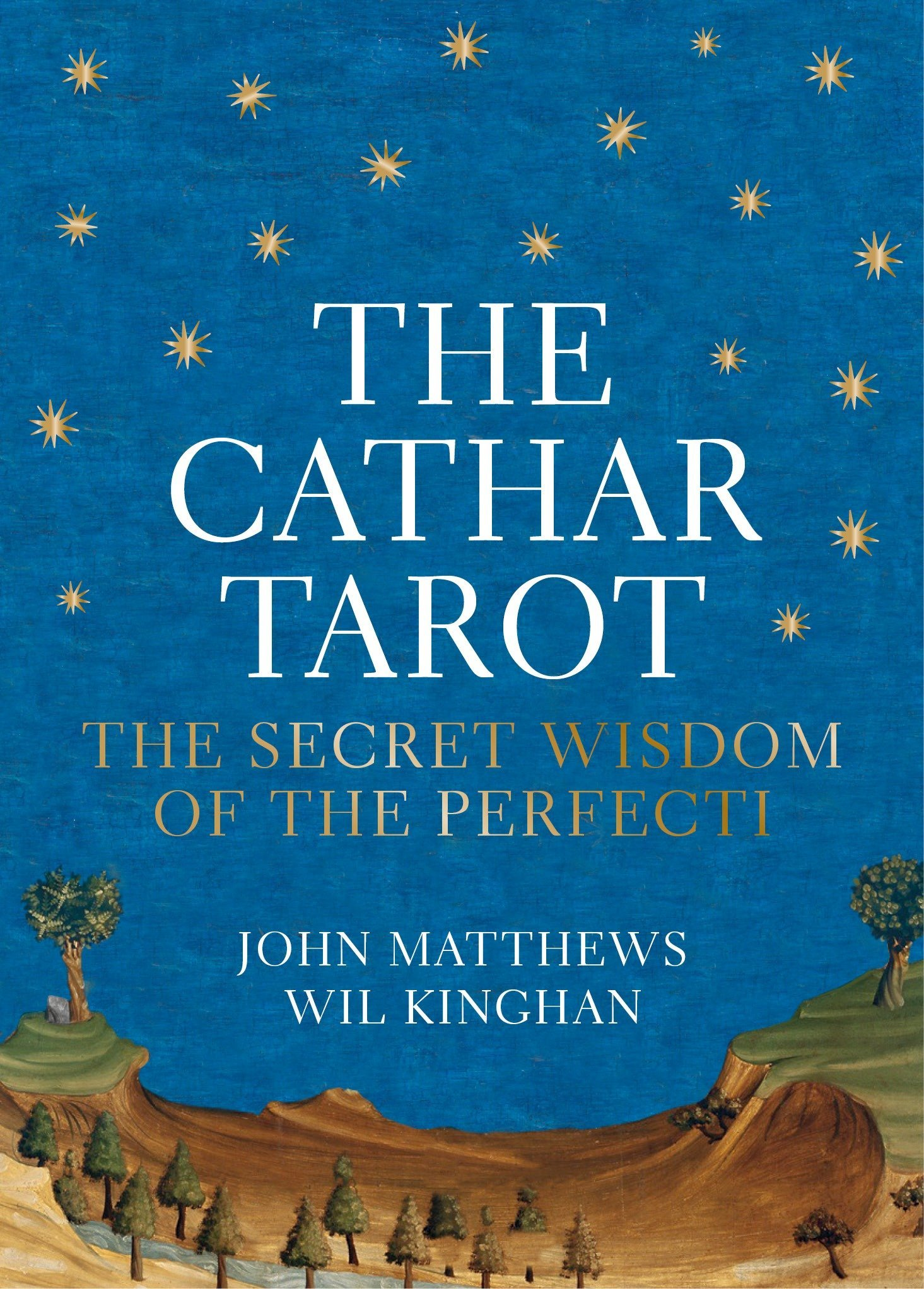 Download The Cathar Tarot: The Secret Wisdom of the Perfecti pdf epub