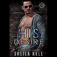 His Desire (HIS Series Book 1)