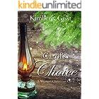 Carol's Choice: A Western Christmas Carol (Carrie Town Texas Book 5)