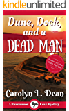 DUNE, DOCK, and a DEAD MAN: A Ravenwood Cove Cozy Mystery