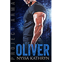 Oliver (Project Arma Book 7)