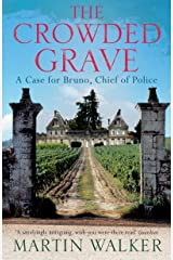 The Crowded Grave: The Dordogne Mysteries 4 Kindle Edition