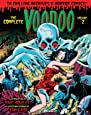 The Complete Voodoo Volume 2 (Chilling Archives of Horror Comics)