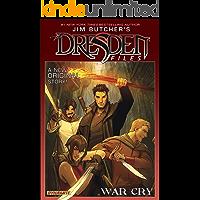 Jim Butcher's The Dresden Files: War Cry (Jim Butcher's The Dresden Files: Complete Series) book cover