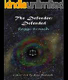 The Defender: Defended