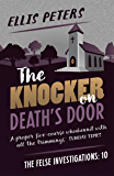 The Knocker on Death's Door (The Felse Investigations Book 10)