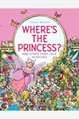 Where's the Princess?: And Other Fairy Tale Searches Hardcover