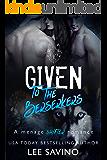 Given to the Berserkers: A menage shifter romance (Berserker Saga Book 4)