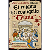 """El enigma del evangelio """"Triana"""" (El Paseo Bizzarrro nº 4) (Spanish Edition)"""