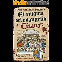 """El enigma del evangelio """"Triana"""" (El Paseo Bizzarrro"""