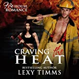 83bd711eaf Amazon.com  Burning with Desire  Firehouse Romance Series
