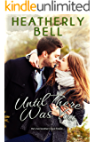 Until There Was You (Starlight Hill Series Book 3)