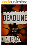 Deadline: A Sam Perry Mystery (Sam Perry Mysteries)