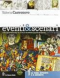 Eventi & scenari. Per la Scuola media. Con espansione online: 1