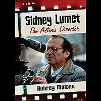 Sidney Lumet: The Actor's Director