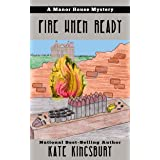 Fire When Ready (Manor House Mystery Book 7)