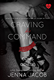 Craving His Command - A Doms Of Genesis Novella