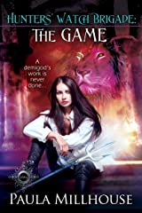 Hunters' Watch Brigade: The Game Kindle Edition