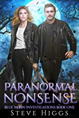 Paranormal Nonsense: Blue Moon Investigations New Adult Humorous Fantasy Adventure Series Book 1 Kindle Edition