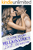 Billionaire's Best Woman - A Standalone Novel (A Billionaire Wedding Romance Love Story) (Billionaires - Book #5)