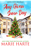 Any Given Snow Day (Hope's Turn Holidays Book 1)