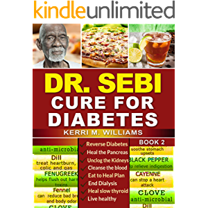 DR SEBI: How to Naturally Unclog the Pancreas, Cleanse the Kidneys and Beat Diabetes & Dialysis with Dr. Sebi Alkaline…