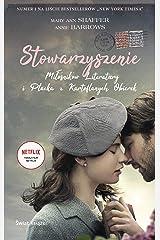 Stowarzyszenie Milosnikow Literatury i Placka z Kartoflanych Obierek (Polish Edition) Paperback