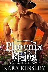 Phoenix Rising (Westward Bound Series Book 2) Kindle Edition