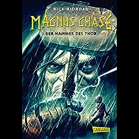 Magnus Chase 2: Der Hammer des Thor (German Edition)