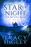 Star of Night: A Novella (The Incense Road Book 2)