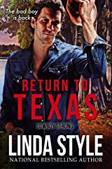 """RETURN TO TEXAS: (A """"Cowboy Strong"""" Contemporary Western-themed Romance, Book 3) Kindle Edition"""