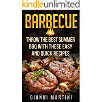 Barbecue Cookbook: Complete Smoker Cookbook for Smoking and Grilling, Ultimate BBQ Book with Tasty Recipes for Your Wood Pellet Grill (Supercharge Your Health! 4)
