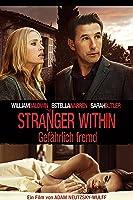 Stranger Within - Gefährlich Fremd