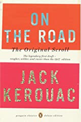 On the Road: The Original Scroll: (Penguin Classics Deluxe Edition) Kindle Edition