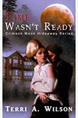 Crimson Moon Hideaway: Time Wasn't Ready (Women of the Fold Book 1) Kindle Edition