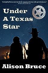 Under A Texas Star Kindle Edition