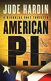 American P.I. (A Nicholas Colt Thriller Book 1*)