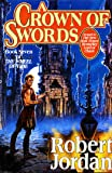 A Crown of Swords: Book Seven of 'the Wheel of Time': 7/12