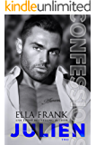 Confessions: Julien (Confessions Series Book 2) (English Edition)