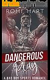 Dangerous Play: A Bad Boy Sports Romance