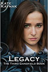Legacy: The Third Ganzfield Book Kindle Edition